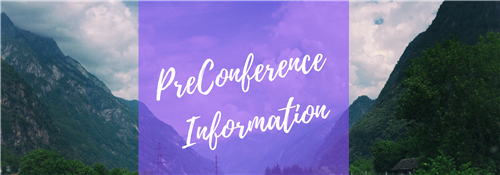 Preconference Information
